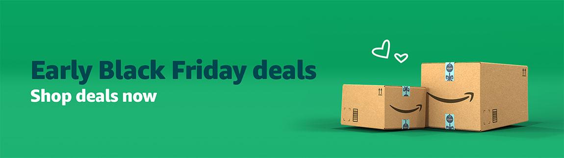 Early Black Friday deals. Shop deals now.