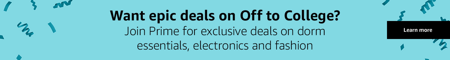 Want epid deals on Off to College? Join Prime!