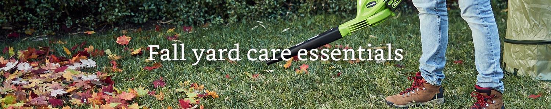 Fall yard care essentials