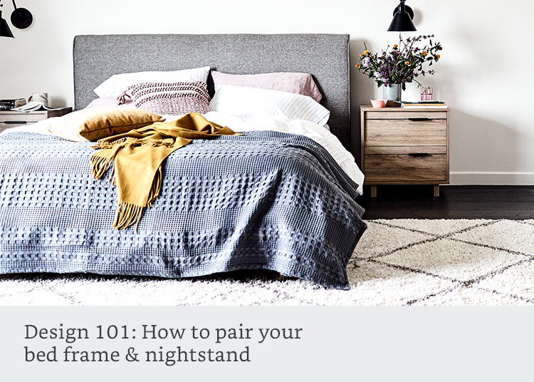 How to pair your bed frame and nightstand