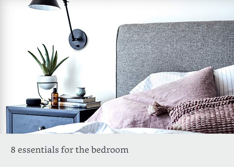 8 essentials for the bedroom