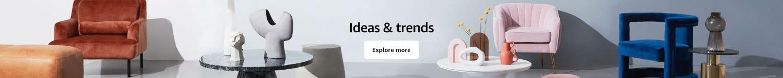 Ideas & trends. Explore more