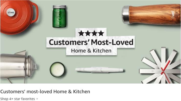 Customers' most-loved. Shop 4+ star favorites
