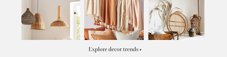 Explore decor trends