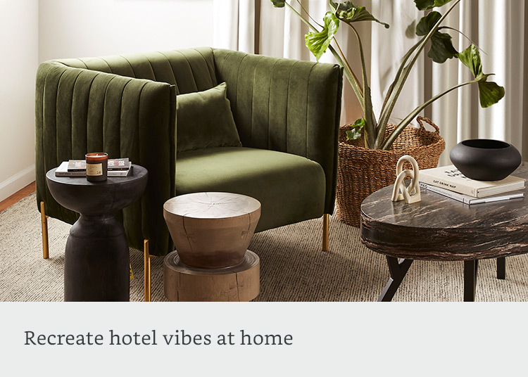 Recreate hotel vibes at Home