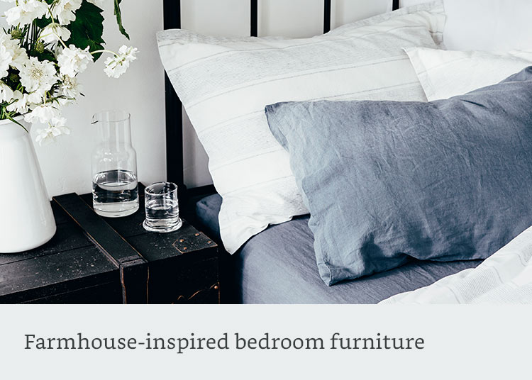 Farmhouse-inspired bedroom furniture