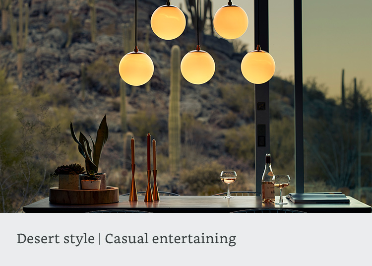 Desert style, Casual entertaining