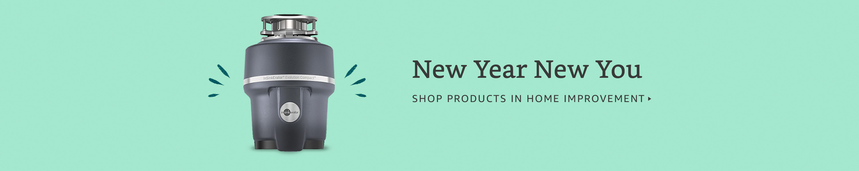 New Year New You. Shop products in Home Improvement.