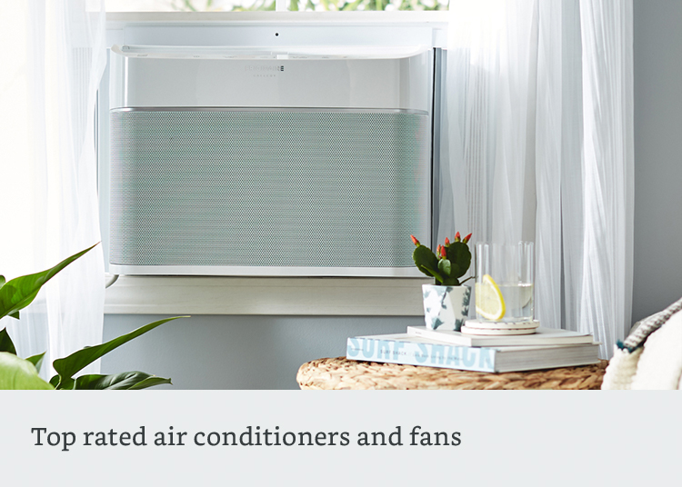 Top rated air conditioners and fans