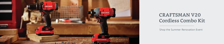 Craftsman V20 Cordless Combo Kit. Shop the Summer Renovation Event.