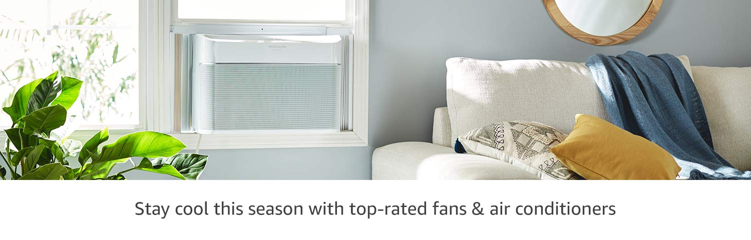 Stay cool this season with top-rated fans & air conditioners