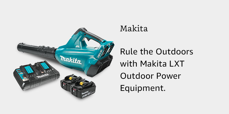 Rule the Outdoors with Makita LXT Outdoor Power Equipment.