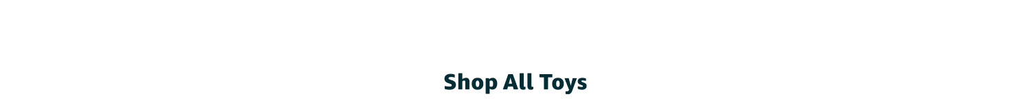 Shop all toys below