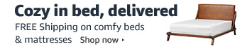 Get FREE Shipping on comfy beds and mattresses