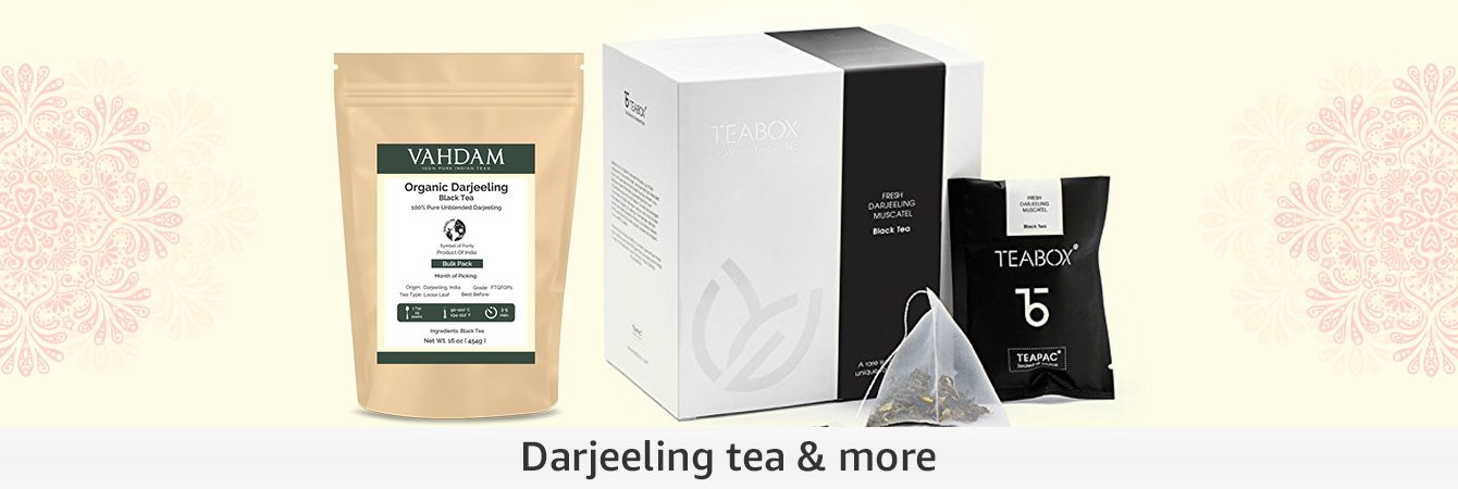 Darjeeling tea & more