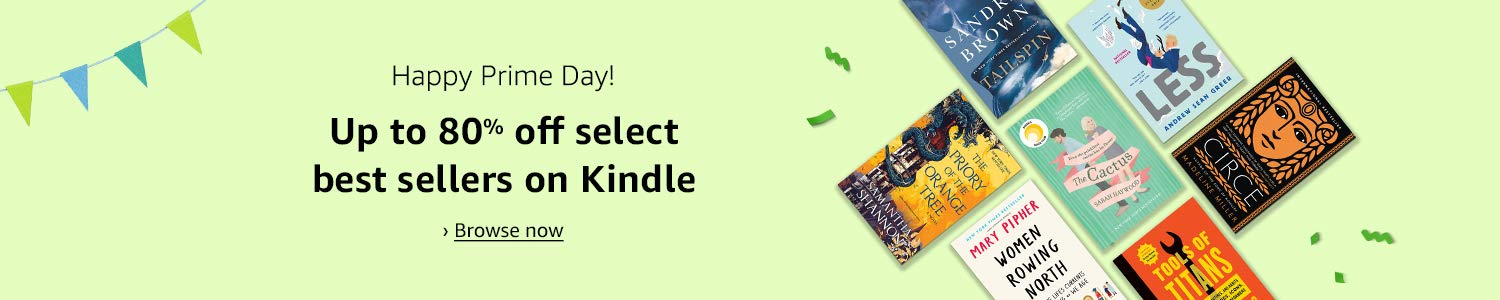 Happy Prime Day! Up to 80% off select best sellers on Kindle