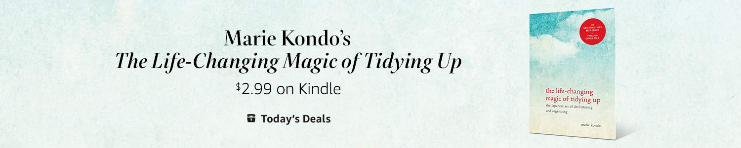 "Today only: ""The Life-Changing Magic of Tidying Up"" for $2.99 on Kindle"