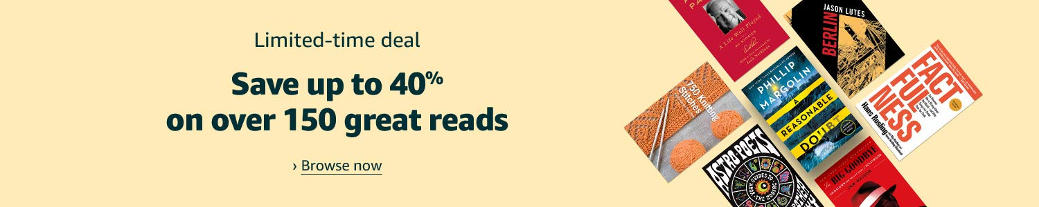 Limited time deal: Save up to 40% on over 150 great reads