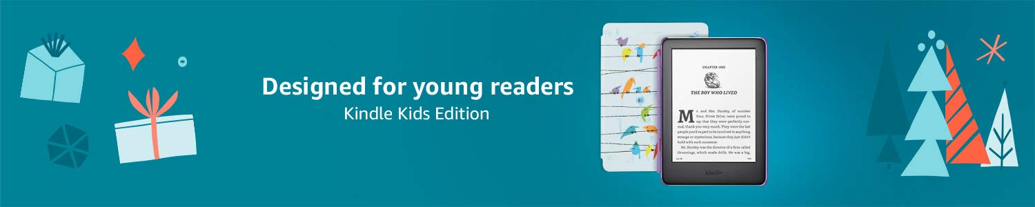 Kindle Kids Edition | Designed for young readers