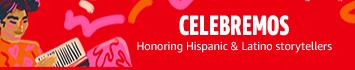 Honoring Hispanic and Latino Storytellers