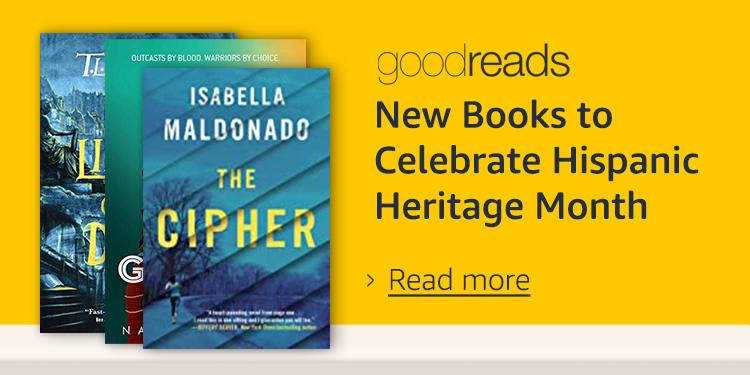 Goodreads: New books to celebrate Hispanic Heritage month