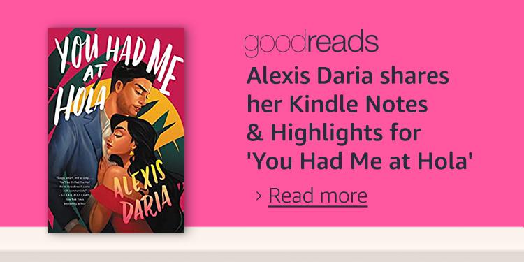 Goodreads: Alexis Daria highlights