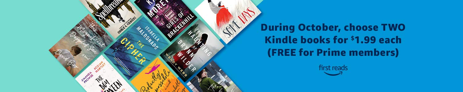 During October, choose two Kindle books for $1.99 each (FREE for Prime members)