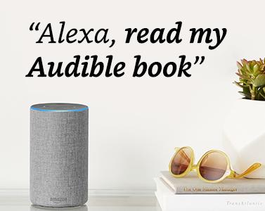 """""""Alexa, read my Audible book"""""""