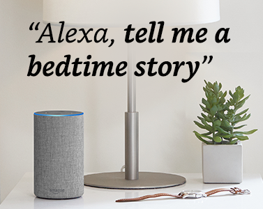 """""""Alexa, tell me a bedtime story"""""""