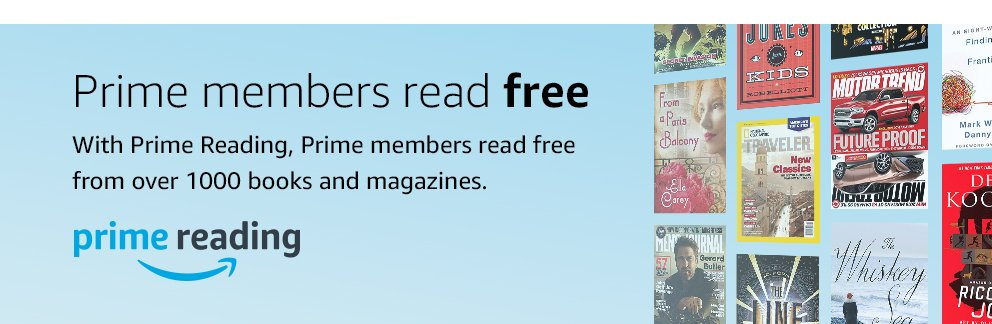 Prime members read free. With Prime Reading, Prime members read free from over 1000 books and magazines.