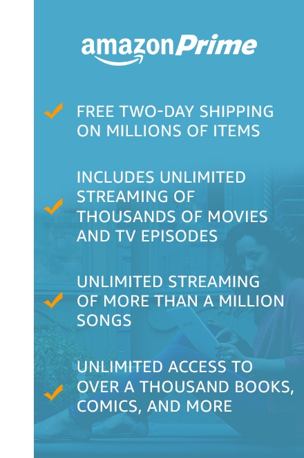 Free two-day shipping on millions of items. Includes unlimited streaming of thousands of movies and TV episodes. Unlimited streaming of more than a million songs. Borrow a book per month from the kindle owners' lending library.