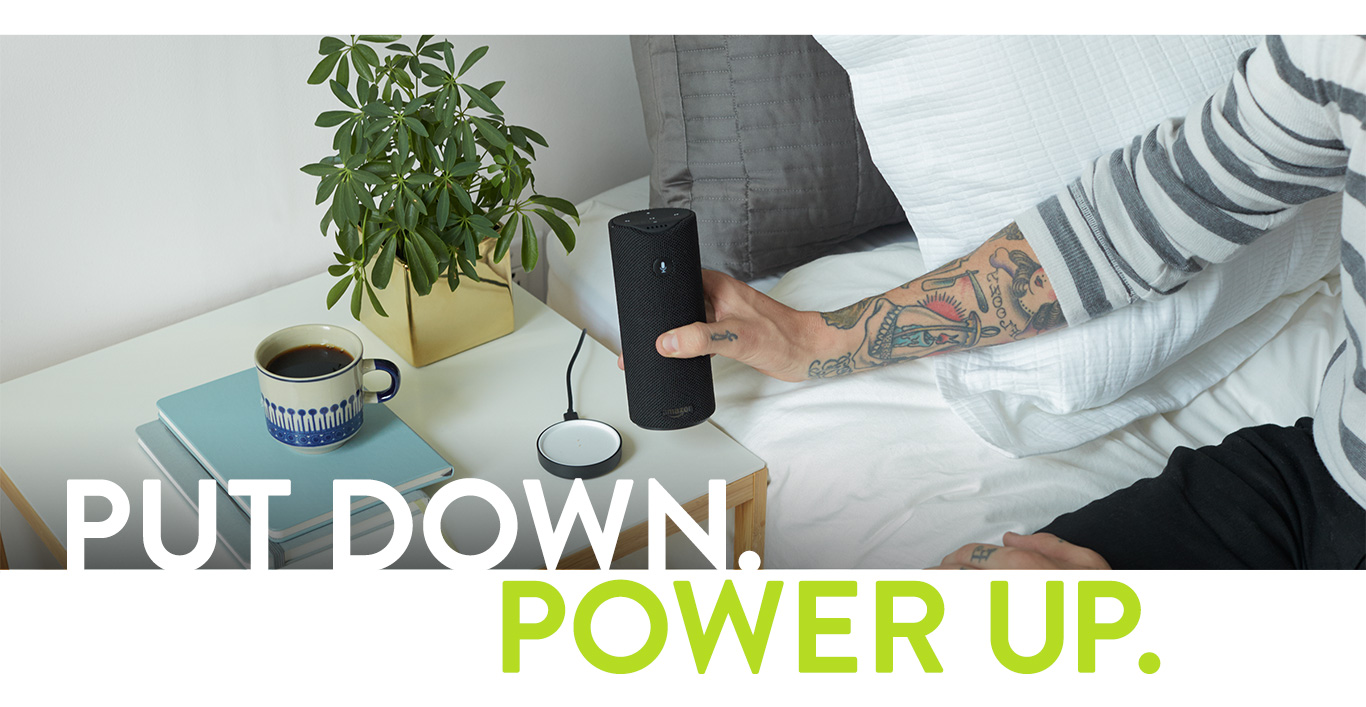 Put down. Power up