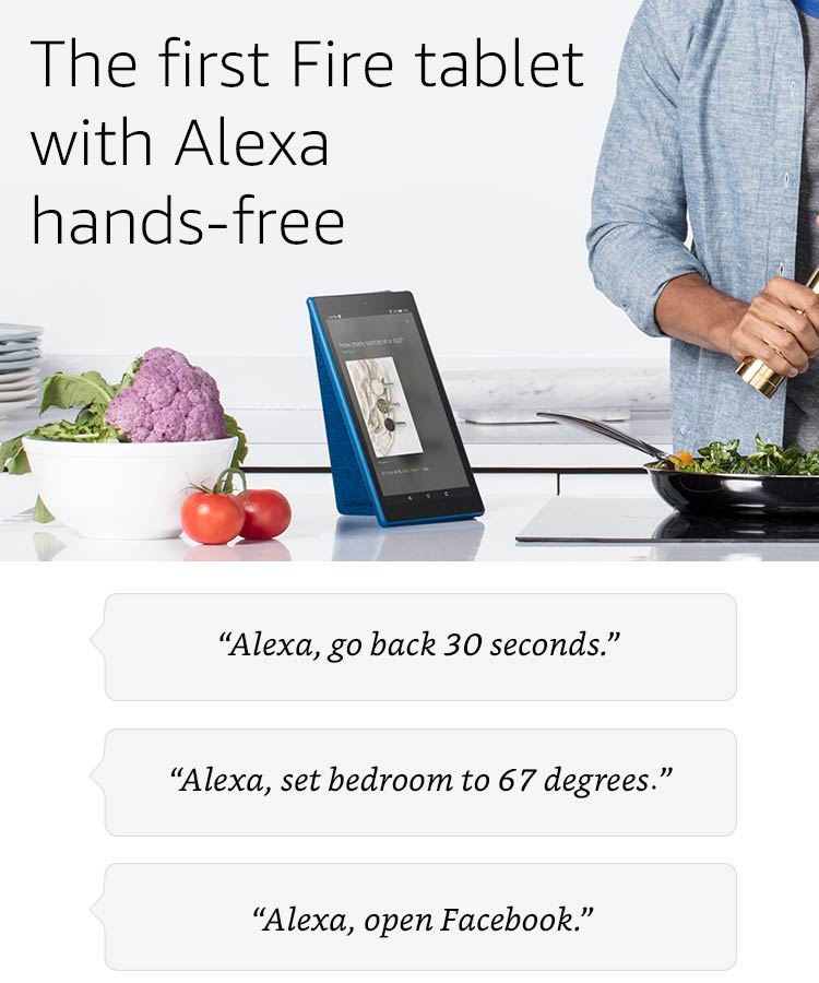 The initially Fire tablet by suggests of  Alexa hands-free.