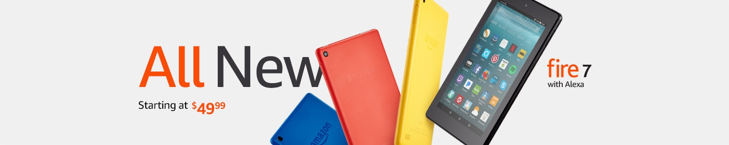 All New Fire 7 Tablet with Alexa starting at $49.99