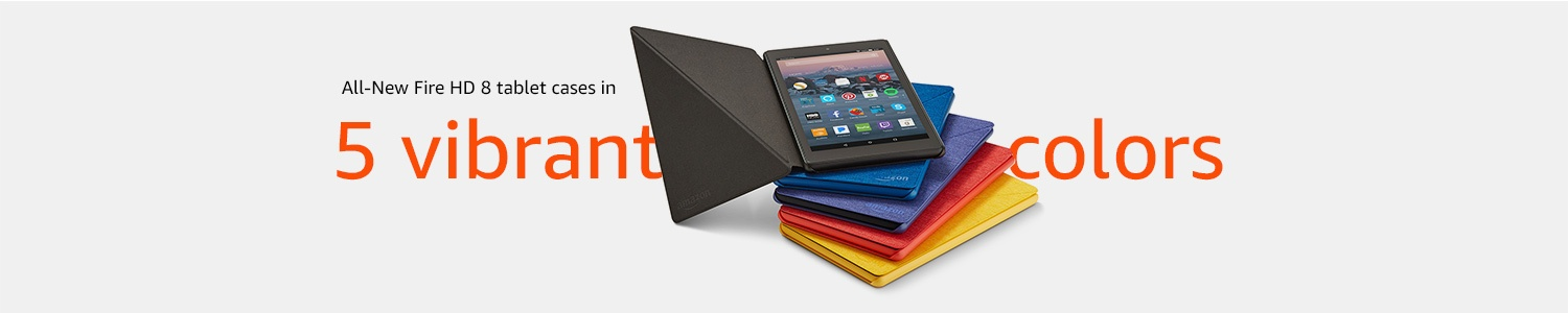 All-New Fire HD 8 tablet cases in 5 vibrant colors