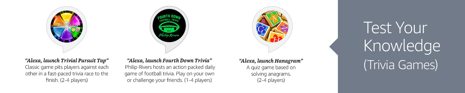 Echo Button skills, Trivial Pursuit Tap, Fourth Down Football Trivia, Hanagram