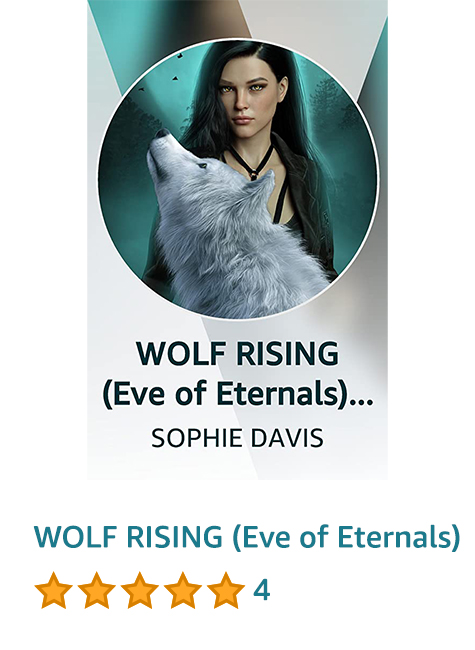 WOLF RISING (Eve of Eternals) Vella Serial