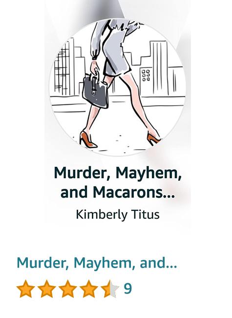 Murder, Mayhem, and Macarons