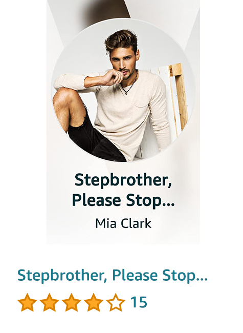 Stepbrother, Please Stop Teasing Me!