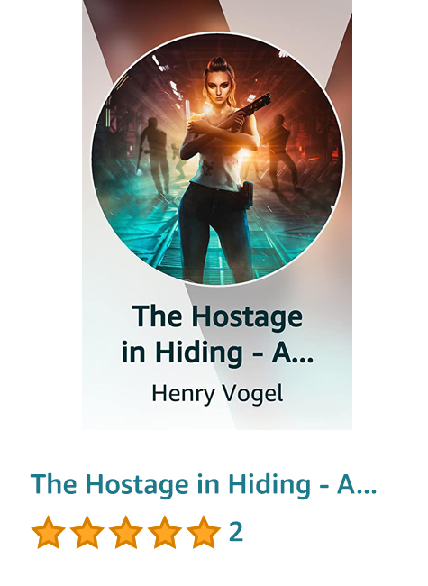The Hostage in Hiding - A Coming of Age Space Opera