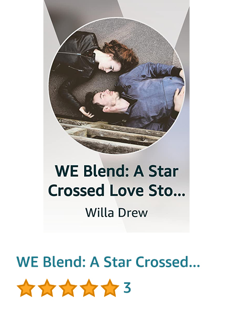 WE Blend: A Star Crossed Love Story