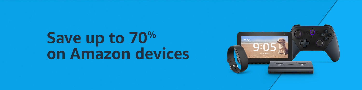 Save up to 70% on Amazon Devices