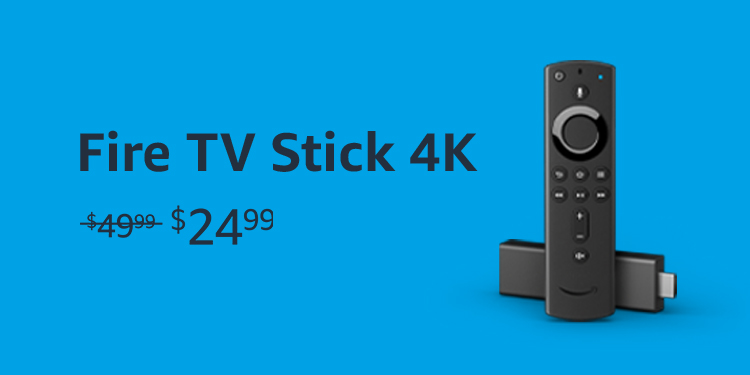 Fire TV Stick 4k. Was $49.99, now on sale for $24.99