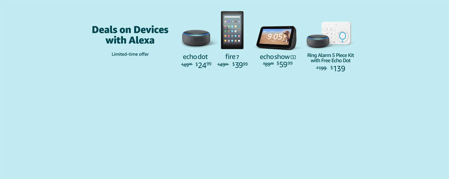 Deals on Devices with Alexa | Limited-time offer