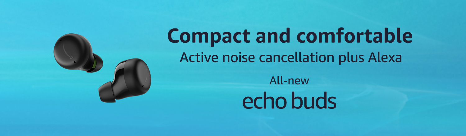 Active noise cancellation plus Alexa. All-new Echo Buds. $99.99. Introductory price. Limited-time offer