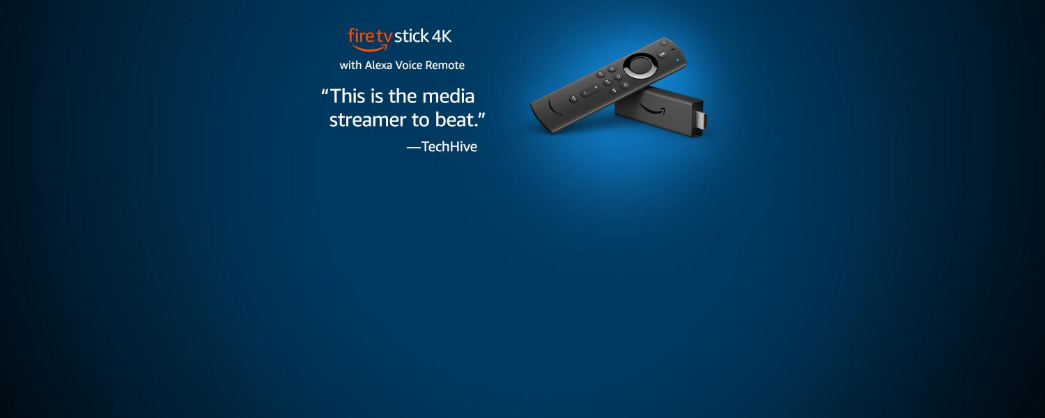 Fire TV Stick 4K with Alexa Voice Remote | This is the media streamer to beat - TechHive