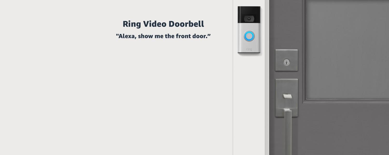 Ring Video Doorbell | Alexa, show me the front door.