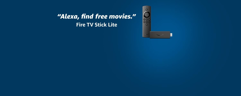 Alexa, find free movies. Fire TV Stick Lite.
