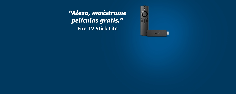 Alexa, muéstrame películas gratis. Fire TV Stick Lite.
