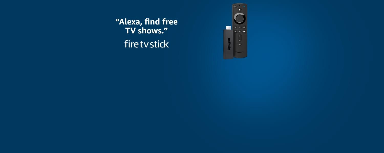Alexa, find free TV shows. Fire TV Stick